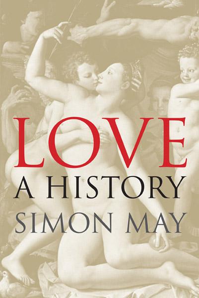 Bók Simon May, Love: A history. Hann vinnur að framhald.
